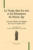Paul Bretel et Michel Adroher - La Vierge dans les arts et les littératures du Moyen Age - Actes du colloque de Perpignan du 17 au 19 octobre 2013.