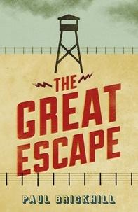 Paul Brickhill - The Great Escape.