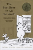 Paul Bright et Brian Sibley - The Best Bear in All the World - In which we join Winnie-the-Pooh for a year of adventures in the Hundred Acre Wood.