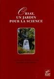 Paul Brouzeng et  Collectif - Orsay, un jardin pour la science.
