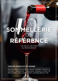 Paul Brunet - La sommellerie de référence - Le vin et les vins au restaurant.