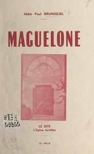 Paul Bruniquel - Maguelone - Le site, l'église fortifiée.