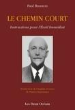 Paul Brunton - Le Chemin Court - Instructions pour l'Éveil Immédiat.