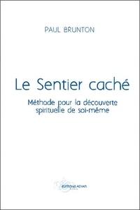 Le sentier caché - Méthode pour la découverte spirituelle de soi-même.pdf