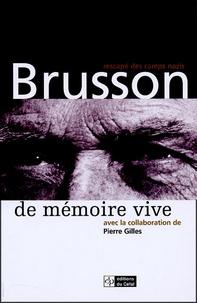 Paul Brusson - De mémoire vive.