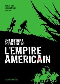 Paul Buhle et Mike Konopacki - Une histoire populaire de l'empire américain.