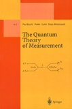 Paul Busch et Pekka J. Lahti - The Quantum Theory of Measurement.