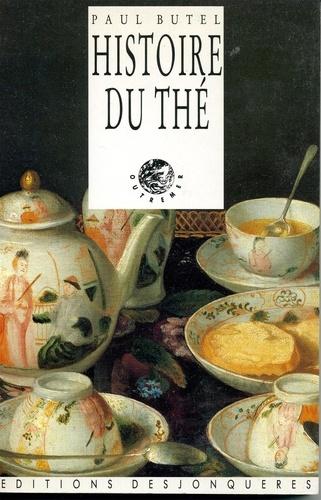 Histoire du thé - Paul Butel - Format PDF - 9782843213342 - 10,99 €