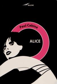 Paul Cabine - Alice.