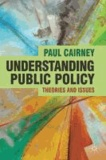 Paul Cairney - Understanding Public Policy - Theories and Issues.