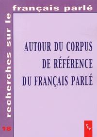 Paul Cappeau - Autour du Corpus de référence du français parlé.