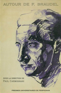 Paul Carmignani - Autour de F. Braudel.
