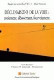 Paul Carmignani et Pascale Amiot-Jouenne - Déclinaisons de la voie : avoiement, dévoiement, fourvoiement.