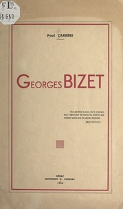 Paul Carrère et Henri Austruy - Georges Bizet.