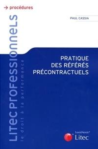 Paul Cassia - Pratique des référés précontractuels.