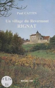 Paul Cattin et  Association touristique du Rev - La vie dans un village du Revermont : Rignat.