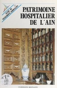 Paul Cattin et Gérard Decour - Patrimoine hospitalier de l'Ain.