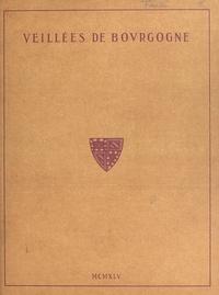 Paul Cazin et Henri Forestier - Veillées de Bourgogne.