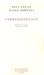 Paul Celan et Ilana Schmueli - Correspondance (1965-1970).