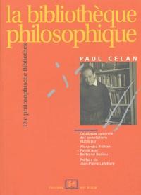 Paul Celan - La bibliothèque philosophique.