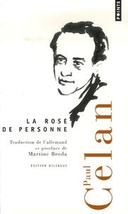 Paul Celan - La Rose de personne - Edition bilingue français-allemand.