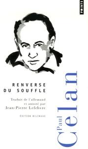 Paul Celan - Renverse du souffle - Edition bilingue français-allemand.