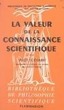 Paul Césari et Paul Gaultier - La valeur de la connaissance scientifique.