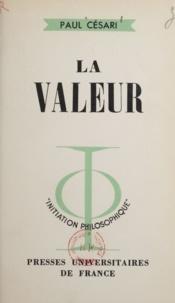 Paul Césari et Jean Lacroix - La valeur.