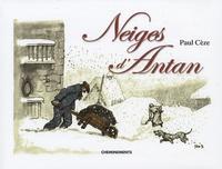 Paul Cèze - Neiges d'Antan.