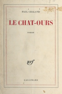 Paul Chaland - Le chat-ours.