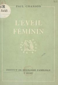 Paul Chanson - L'éveil féminin - La pureté des jeunes filles.
