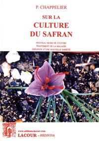 Paul Chappelier - Sur la culture du safran.