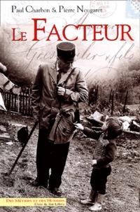 Paul Charbon et Pierre Nougaret - Le facteur.