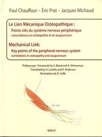 Accentsonline.fr Le lien mécanique ostéopathique : points clés du système nerveux périphériques - Concordances en ostéopathie et acupuncture Image