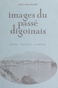 Paul Chaussard et Jean Richard - Images du passé digoinais.