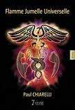 Paul Chiarelli - Flamme jumelle universelle.