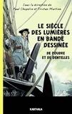 Paul Chopelin et Tristan Martine - Le siècle des Lumières en bande dessinée - De poudre et de dentelles.