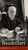 Paul Christophe - Cardinal Alfred Baudrillart.