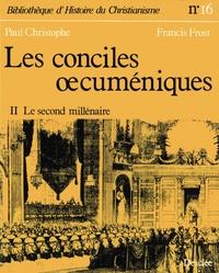 Paul Christophe - Les conciles ocuméniques - Tome 2 - Le second millénaire.