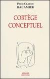 Paul-Claude Racamier - Cortège conceptuel.