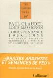 """Paul Claudel et Louis Massignon - Correspondance 1908-1953 - """"Braises ardentes, semences de feu""""."""