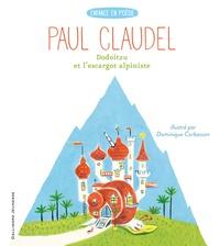 Paul Claudel - Dodoitzu et l'escargot alpiniste.