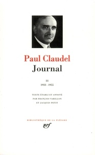 Paul Claudel - Journal - Tome 2.