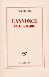 Paul Claudel - L'annonce faite à Marie.