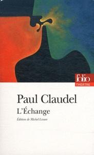 Paul Claudel - L'Echange.