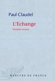 Paul Claudel - L'échange.