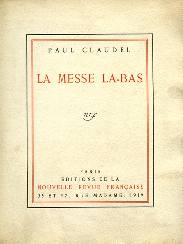 Paul Claudel - La messe là-bas.