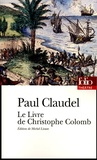 Paul Claudel - Le Livre de Christophe Colomb.