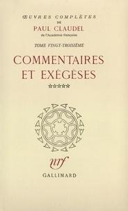 Paul Claudel - Oeuvres Complètes Tome 23 : Commentaires et exégèses - Volume 5, Seigneur, apprenez-nous à prier.