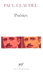 Paul Claudel - Poésies.